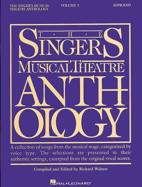 Breaking Down The Singers Musical Theatre Anthology Soprano Volumes Resources